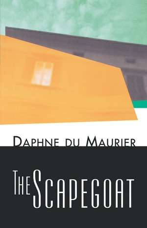 Dame Daphne du Maurier The Scapegoat novel