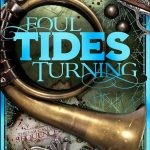 Early cover concepts . . . Foul Tide's Turning.