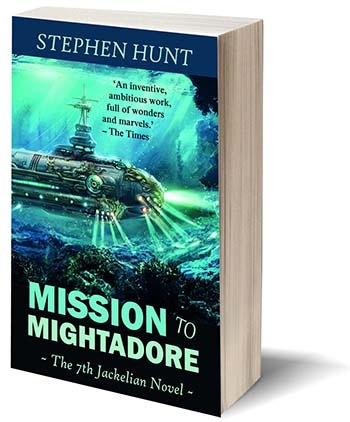 Mission to Mightadore (Jackelian #7) hits the bookstores.